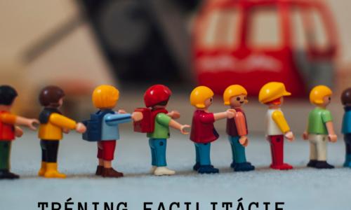 Tréning facilitácie – vedenia stretnutí
