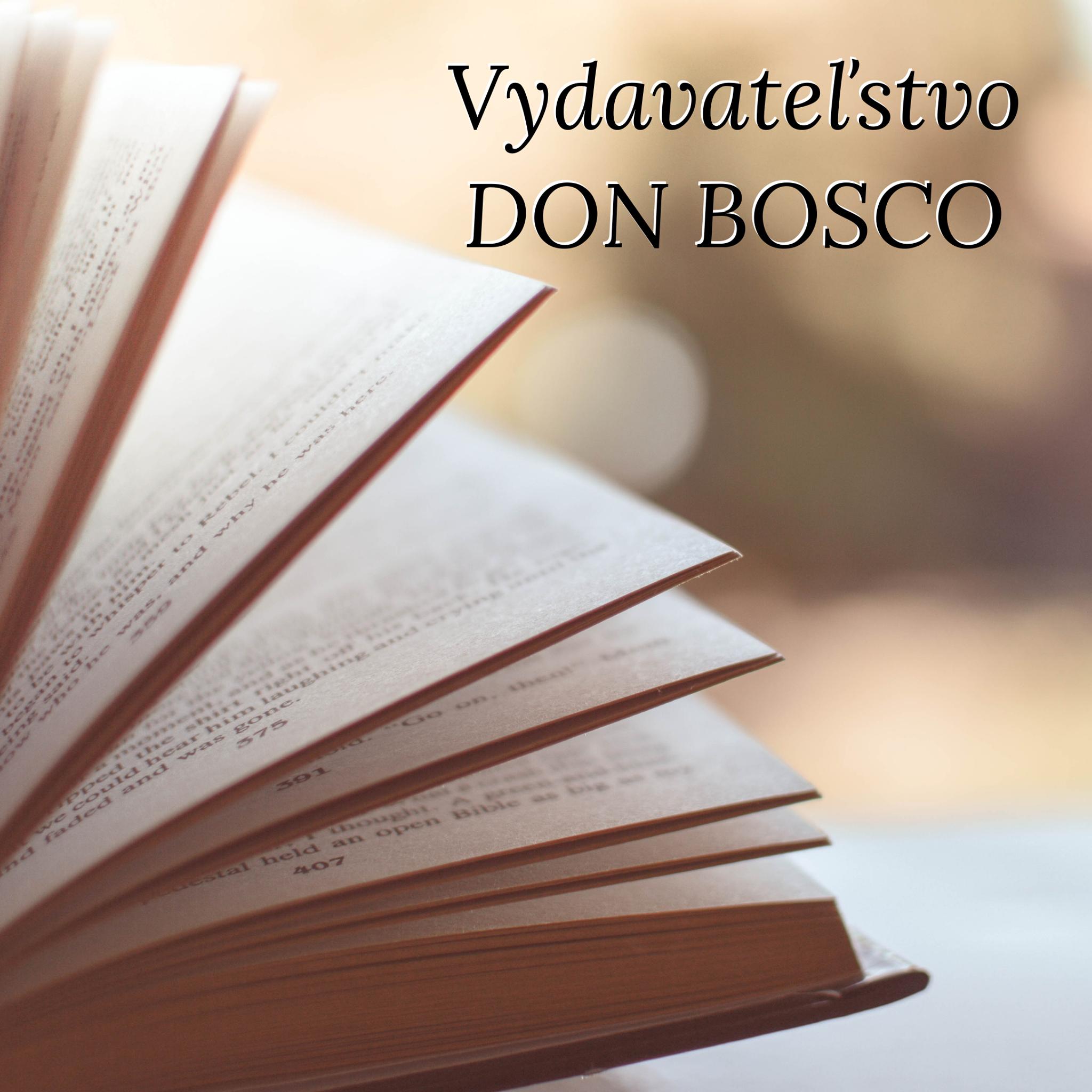 Prehľad aktuálnych noviniek Vydavateľstva DON BOSCO